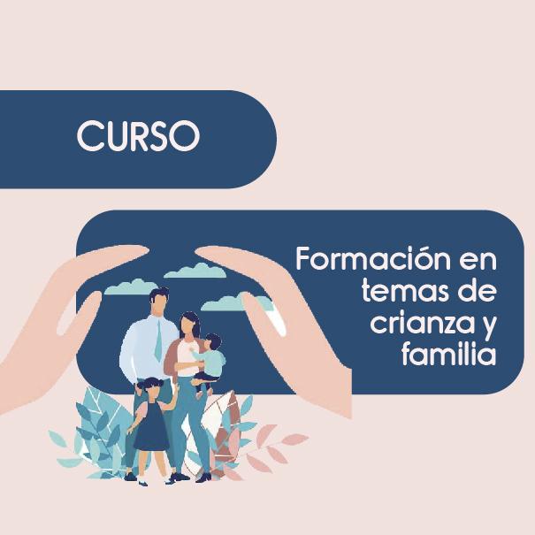 Formación en temas de crianza y familia – Comisión 1