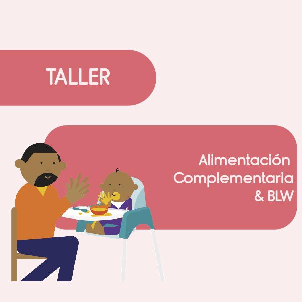 Taller BLW y Alimentación Saludable – FECHA 30 DE AGOSTO